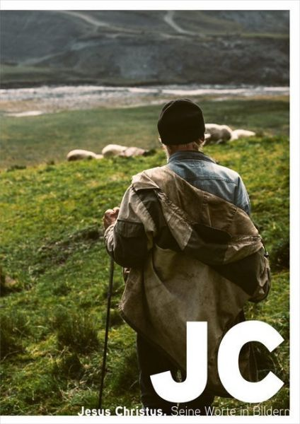 Image of JC. Jesus Christus.: Seine Worte in Bildern.