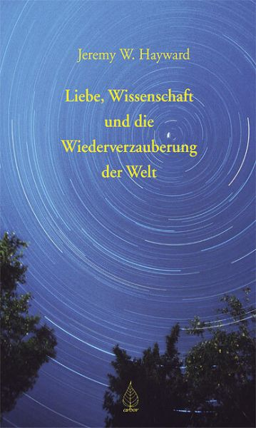 Image of Liebe, Wissenschaft und die Wiederverzauberung der Welt: Briefe an Vanessa