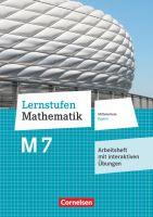 Lernstufen Mathematik - Mittelschule Bayern 2017 - 7. Jahrgangsstufe: Arbeitsheft mit eingelegten Lö