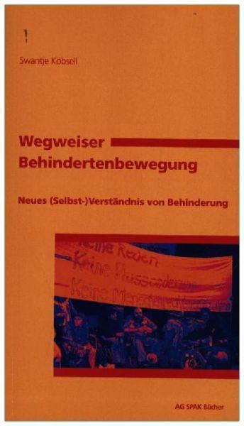 Image of Wegweiser Behindertenbewegung: Neues (Selbst-)Verständnis von Behinderung