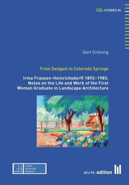 Image of From Dangast to Colorado Springs: Irma Franzen-Heinrichsdorff 1892-1983. Notes on the Life and Work