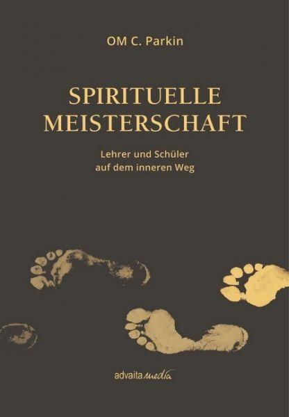 Image of Spirituelle Meisterschaft: Lehrer und Schüler auf dem inneren Weg