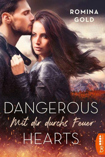 Image of Dangerous Hearts - Mit dir durchs Feuer