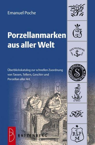 Image of Porzellanmarken aus aller Welt: Übersichtskatalog zur schnellen Zuordnung von Tassen, Tellern, Gesch