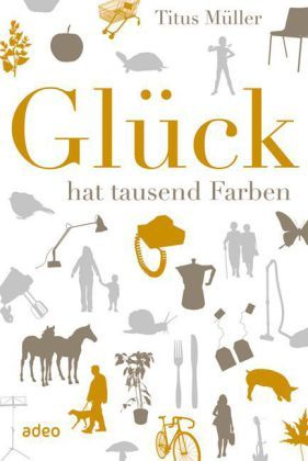Image of Glück hat tausend Farben