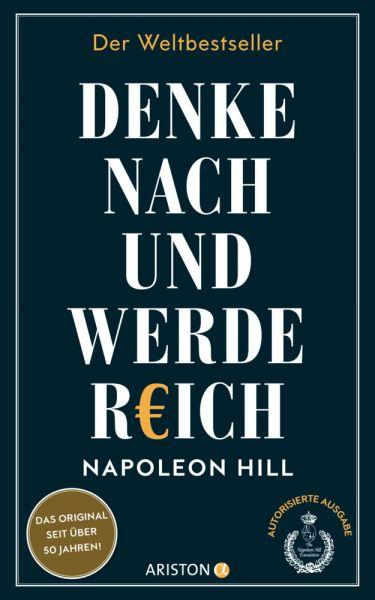 Image of Denke nach und werde reich: Die 13 Gesetze des Erfolgs - Der Weltbestseller - Das Original seit über