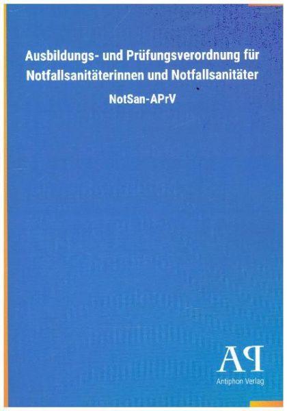 Image of Ausbildungs- und Prüfungsverordnung für Notfallsanitäterinnen und Notfallsanitäter
