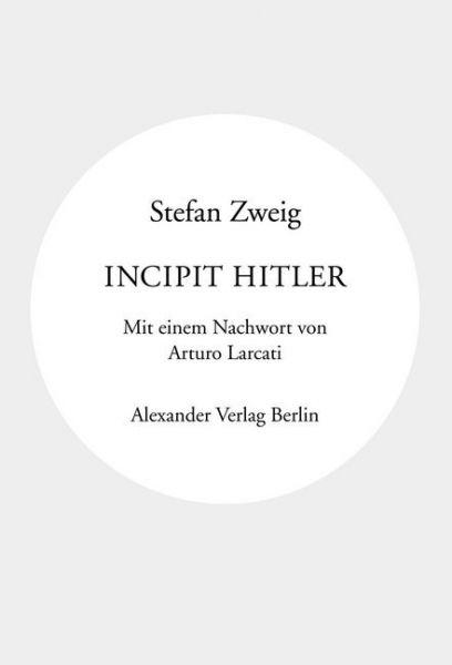 Image of Incipit Hitler: Mit einem Nachwort von Arturo Larcati