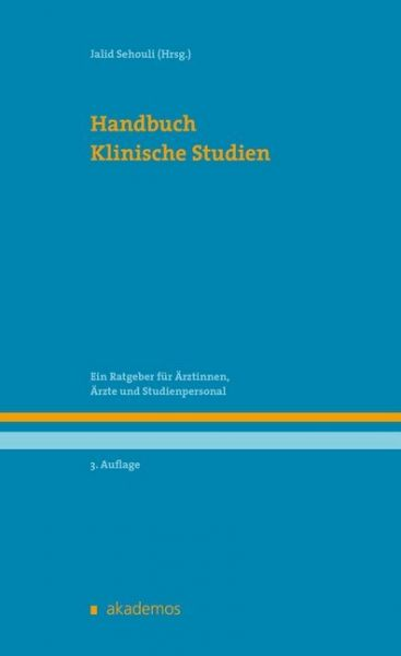 Image of Handbuch klinische Studien: Ein Ratgeber für Ärztinnen, Ärzte und Studienpersonal
