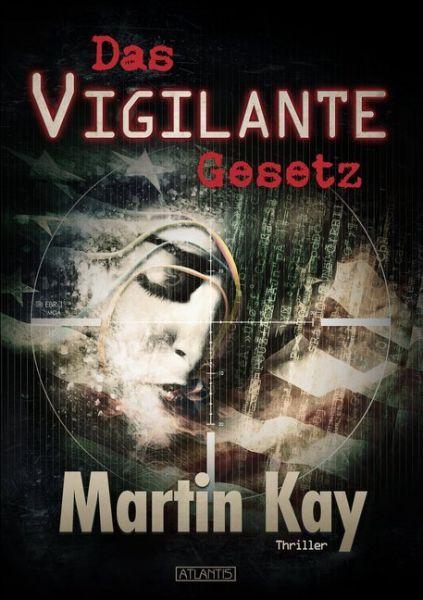 Image of Das Vigilante-Gesetz