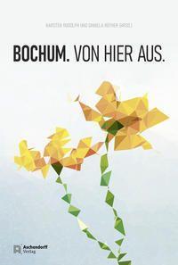 Image of Bochum. Von hier aus