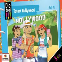 Die drei !!! - Folge 75: Tatort Hollywood