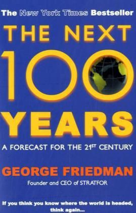 Image of Next 100 Years: A Forecast for the 21st Century