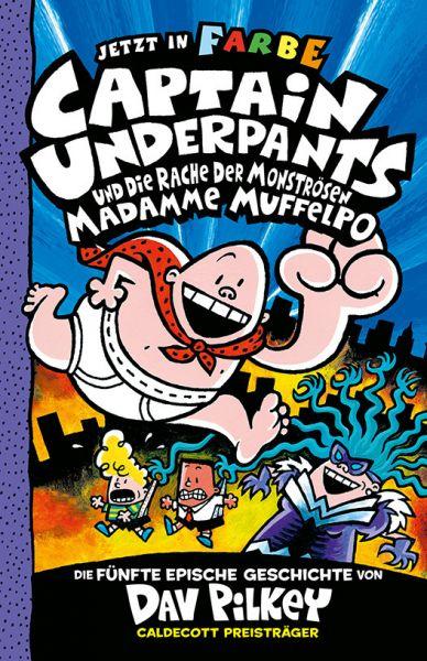 Image of Captain Underpants und die Rache der monströsen Madamme Muffelpo: Neu in der vollfarbigen Ausgabe!