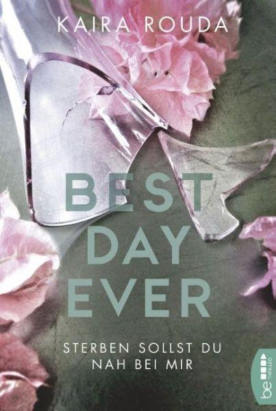 Image of Best Day Ever: Sterben sollst Du nah bei mir
