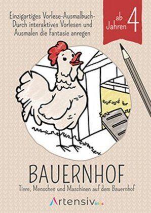 Image of Bauernhof - Malbuch ab 4 Jahren: Tiere, Menschen und Maschinen auf dem Bauernhof