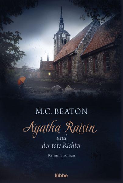 Image of Agatha Raisin und der tote Richter: Kriminalroman. Deutsche Erstausgabe