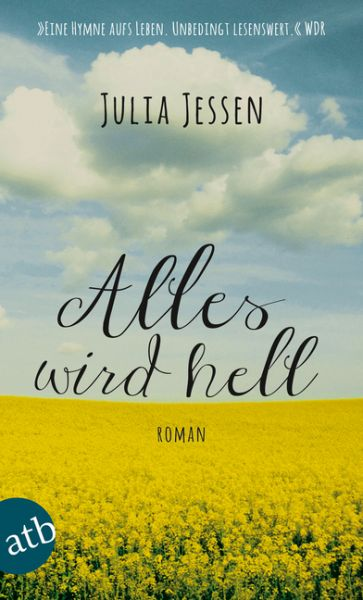 Image of Alles wird hell: Roman