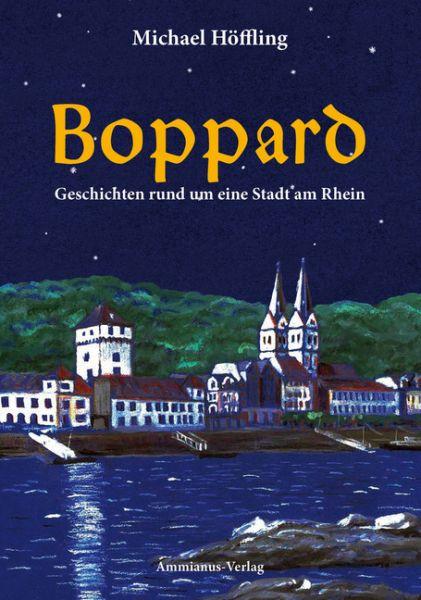 Image of Boppard: Geschichten rund um eine Stadt am Rhein