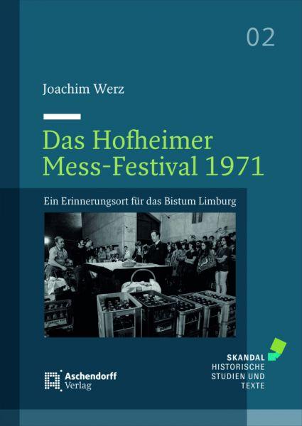 Image of Das Hofheimer Mess-Festival 1971: Ein Erinnerungsort für das Bistum Limburg