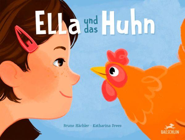Image of Ella und das Huhn: Bilderbuch
