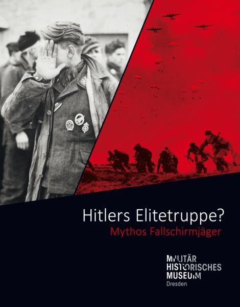 Image of Hitlers Elitetruppe?: Mythos Fallschirmjäger