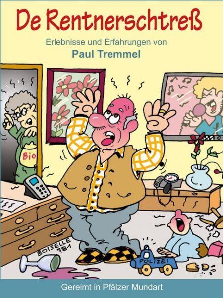 Image of De Rentnerschtreß: Erlebnisse und Erfahrungen von Paul Tremmel