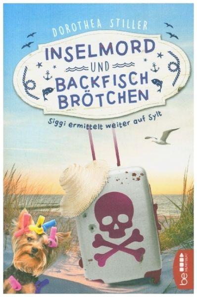 Image of Inselmord & Backfischbrötchen: Siggi ermittelt weiter auf Sylt