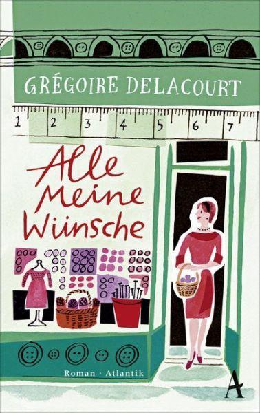 Image of Alle meine Wünsche: Roman. Sonderausgabe mit Wunschzettel