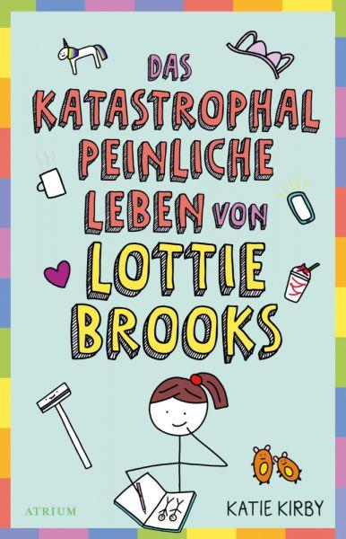 Image of Das katastrophal peinliche Leben von Lottie Brooks