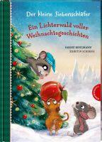 Der kleine Siebenschläfer: Ein Lichterwald voller Weihnachtsgeschichten: 24 warmherzige Geschichten