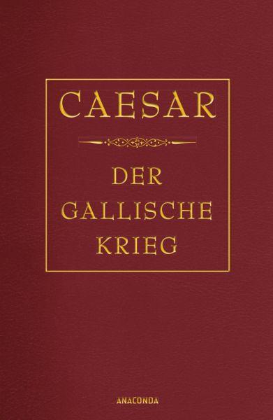 Image of Der gallische Krieg (Cabra-Lederausgabe)