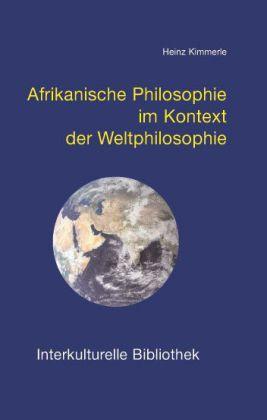 Image of Afrikanische Philosophie im Kontext der Weltphilosophie