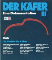 Der Käfer. Bd.3: Die Vielfalt des Käfers  //  Reprint der 4. Auflage 1992. Die Vielfalt des Käfers
