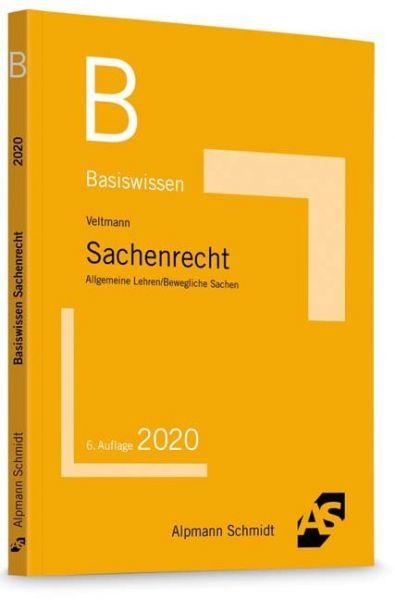 Image of Basiswissen Sachenrecht: Allgemeine Lehren / Bewegliche Sachen