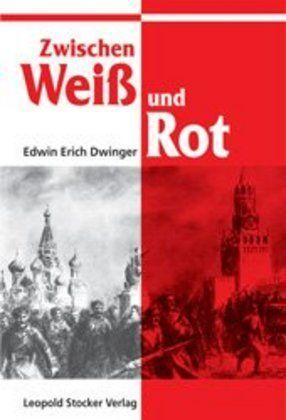Image of Zwischen Weiss und Rot: Die russische Tragödie