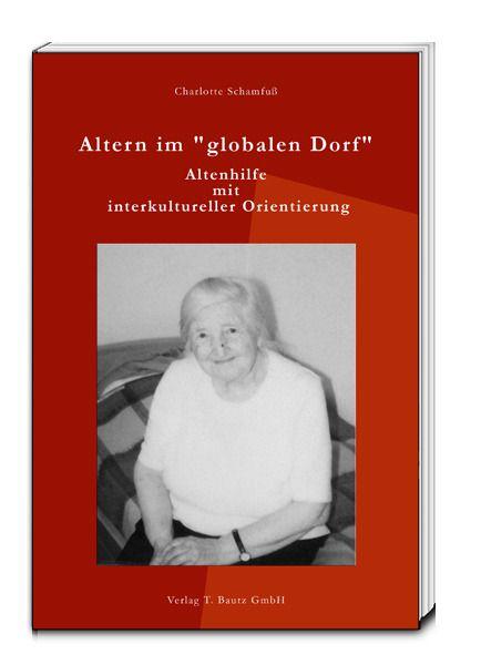 """Image of Altern im globalen Dorf"""": Altenhilfe mit interkultureller Orientierung"""""""
