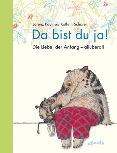 Image of Da bist du ja!: Die Liebe, der Anfang - allüberall