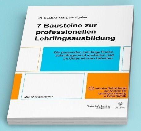 Image of INTELLEXI-Kompaktratgeber: 7 Bausteine zur professionellen Lehrlingsausbildung