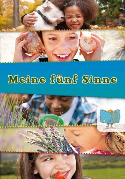 Image of Mein großes Buch über Meine fünf Sinne: Besteht aus: 1 Buch, 1 E-Book
