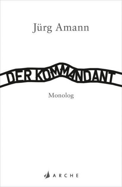 Image of Der Kommandant: Monolog