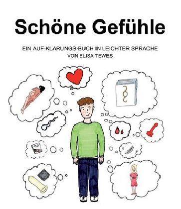 Image of Schöne Gefühle: Ein Aufklärungsbuch in leichter Sprache