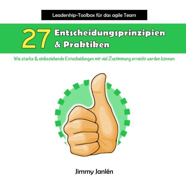 Image of Leadership-Toolbox für das agile Team - 27 Entscheidungsprinzipien & Praktiken