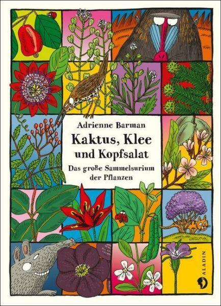 Image of Kaktus, Klee und Kopfsalat: Das große Sammelsurium der Pflanzen