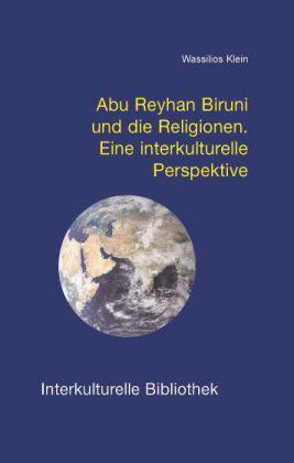 Image of Abu Reyhan Biruni und die Religionen: Eine interkulturelle Perspektive