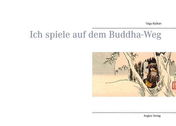 Image of Ich spiele auf dem Buddha-Weg