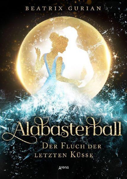 Image of Alabasterball: Der Fluch der letzten Küsse