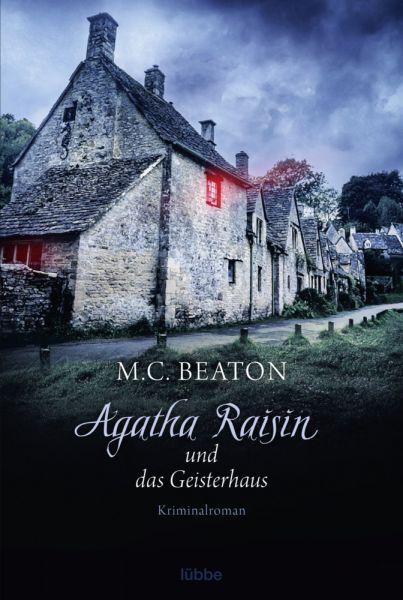 Image of Agatha Raisin und das Geisterhaus: Kriminalroman