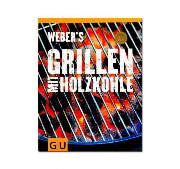 Grillbuch: Weber's Grillen mit Holzkohle